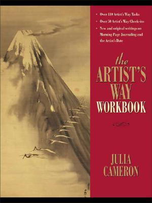 The Artist's Way Workbook By Cameron, Julia